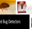 Bed Bug Detectors: A Comparison Review. How to the Find Insects Before They Find You